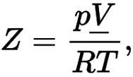 Z – коэффициент сжимаемости газа